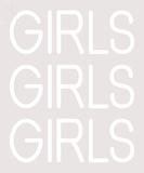 Custom Girls Girls Girls Girls White LED Neon Sign 1