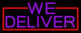 Purple We Deliver LED Neon Sign