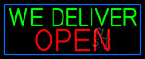 We Deliver Open With Blue Border LED Neon Sign