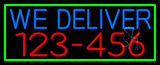 We Deliver Phone Number With Green Border LED Neon Sign