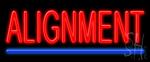 Alignment Neon Sign