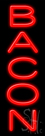 Bacon Neon Sign