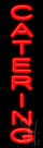 Catering Neon Sign