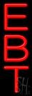 Ebt Neon Sign