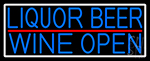 Blue Liquor Beer Wine Open With White Border LED Neon Sign