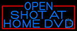 Blue Open Shot At Home Dvd With Red Border LED Neon Sign
