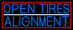 Blue Open Tires Alignment With Red Border LED Neon Sign