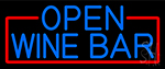 Blue Open Wine Bar With Red Border LED Neon Sign