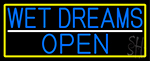 Blue Wet Dreams Open With Yellow Border LED Neon Sign
