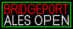 Bridgeport Ales Open With Green Border LED Neon Sign