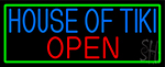 House Of Tiki Open With Green Border LED Neon Sign