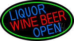 Liquor Wine Beer Open Oval With Green Border Neon Sign
