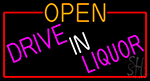 Open Drive In Liquor With Red Border Neon Sign