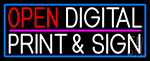 Open Digital Print And Sign With Blue Border LED Neon Sign