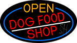 Open Dog Food Shop Oval With Blue Border LED Neon Sign