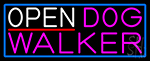Open Dog Walker With Blue Border LED Neon Sign