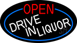 Open Drive In Liquor Oval With Blue Border Neon Sign