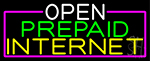 Open Prepaid Internet With Pink Border Neon Sign