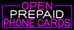 Open Prepaid Phone Cards With Purple Border LED Neon Sign