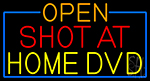 Open Shot At Home Dvd With Blue Border LED Neon Sign