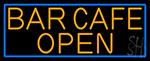 Orange Bar Cafe Open With Blue Border Neon Sign