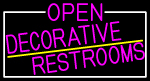 Pink Open Decorative Restrooms With White Border Neon Sign