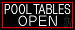 Pool Tables Open With Red Border Neon Sign