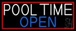 Pool Time Open With Red Border Neon Sign