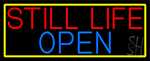 Still Life Open With Yellow Border LED Neon Sign