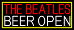 The Beatles Beer Open With Yellow Border LED Neon Sign