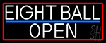 White Eight Ball Open With Red Border Neon Sign
