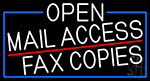 White Open Mail Access Fax Copies With Blue Border Neon Sign
