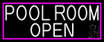 White Pool Room Open With Pink Border Neon Sign
