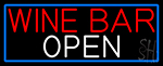 Wine Bar Open With Blue Border LED Neon Sign