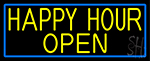 Yellow Happy Hour Open With Blue Border Neon Sign