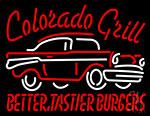 Colorado Grill Better Tastier Burgers Neon Sign