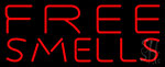 Red Free Smells LED Neon Sign