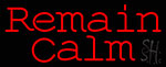 Red Remain Calm LED Neon Sign