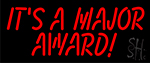 Its A Major Award Neon Sign