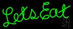 Lets Eat LED Neon Sign