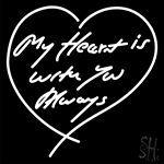 My Heart Is With You Always LED Neon Sign