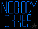 Nobody Cares Neon Sign