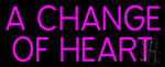 A Change Of Heart LED Neon Sign