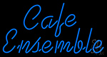 Cafe Ensemble Neon Sign