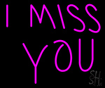 I Miss You LED Neon Sign