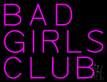 Bad Girls Club LED Neon Sign