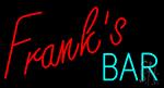 Franks Bar LED Neon Sign