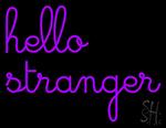 Hello Stranger Neon Sign