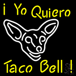 I Yo Quiero Taco Bell LED Neon Sign
