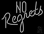 No Regrets LED Neon Sign